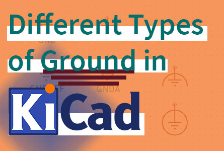 different-kinds-of-ground-in-kicad