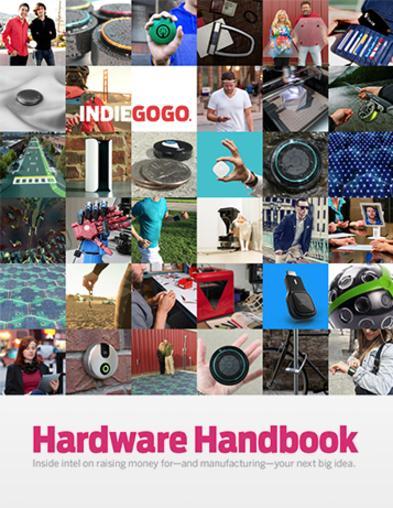 Indiegogo's Hardware Handbook for Crowdfunding
